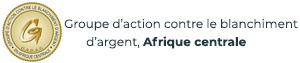Groupe-d'action-contre-le-blanchiment-d'argent-en-Afrique-centrale